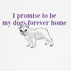Dog forever home tshirts T-Shirt