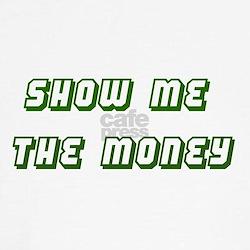 Show Me the Money Tee