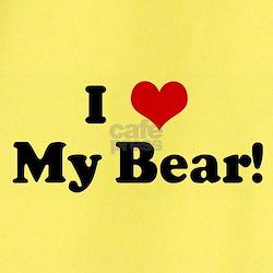 I Love My Bear! T-Shirt