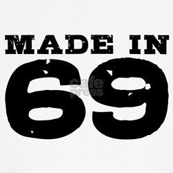 Made In 69 Shirt