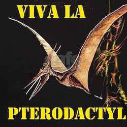 Viva La Pterodactyl (Dark)