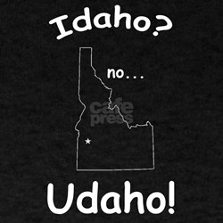 Idaho, No Udaho T-Shirt