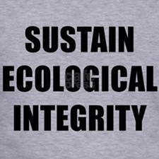 SUSTAIN ECOLOGICAL INTEGRITY