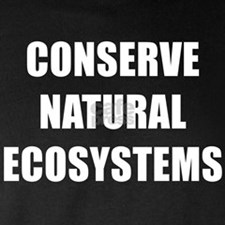 CONSERVE NATURAL ECOSYSTEMS