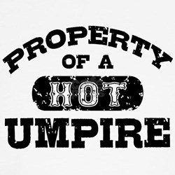 Property of a Hot Umpire T