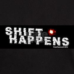 Shift Happens T-Shirt