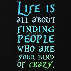 life is people crazy Maternity T-Shirt