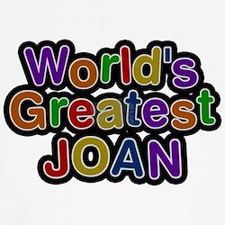Worlds Greatest Joan Shirt