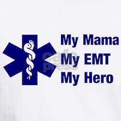 My Mama My EMT Shirt