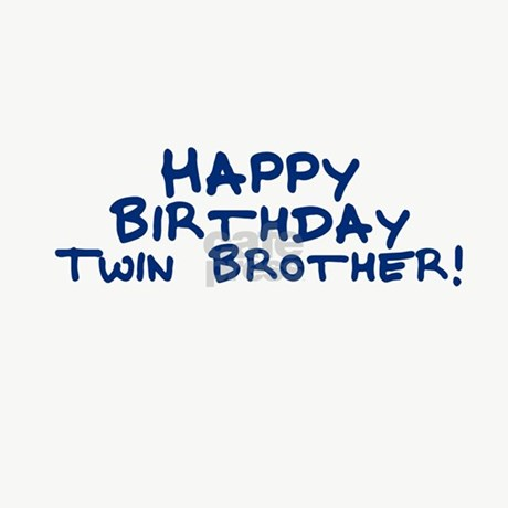 Happy Birthday Twin Brother Greeting Cards Packa Jpg 250x250 Twins Quotes