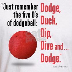 5 Ds Five D's of Dodgeball T-Shirt