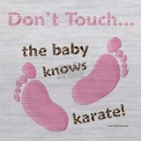 Don\'t touch baby knows karate Tank Tops