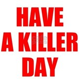 Dexter's Have a Killer Day Mug