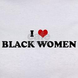 I Love BLACK WOMEN Tee