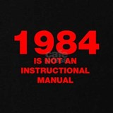 1984 is not an instruction manual T-shirts