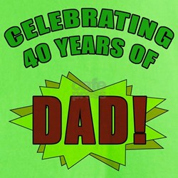 Celebrating Dad's 40th Birthday T-Shirt