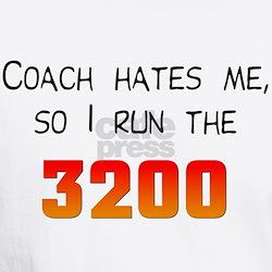 Coach Hates Me Shirt