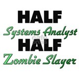 Half Systems Analyst Half Zombie Slayer Water Bott