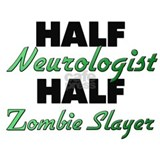 Half Neurologist Half Zombie Slayer Mugs