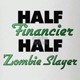 Half Financier Half Zombie Slayer Drinking Glass