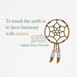 To touch the earth... Shirt