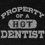 Property of a hot dentist T-shirts