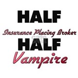 Half Insurance Placing Broker Half Vampire Water B
