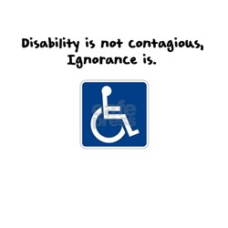 Disability is not contagious T-Shirt