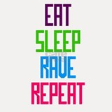 Eat Sleep Rave Repeat Shot Glass