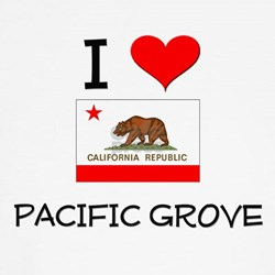 I Love Pacific Grove California T-Shirt