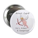 """Arrest Cupid 2.25"""" Button (100 pack)"""