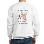 Arrest Cupid Sweatshirt