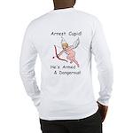 Arrest Cupid Long Sleeve T-Shirt