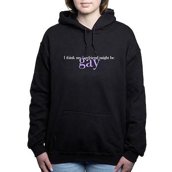 I Think My Boyfriend Might Be Gay Woman's Hooded Sweatshirt