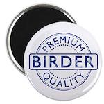 Premium Quality Birder Magnet