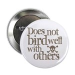 Does Not Bird Well With Others 2.25