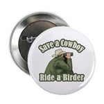 Save a Cowboy... Ride a Birder 2.25
