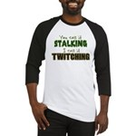 Stalking vs. Twitching Baseball Jersey