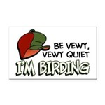 Be Vewy Quiet I'm Birding Rectangle Car Magnet
