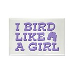 I Bird Like a Girl Rectangle Magnet