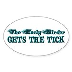 The Early Birder Sticker (Oval)
