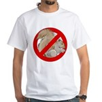 Anti-Squirrel White T-Shirt