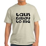 Talk Birdy To Me Light T-Shirt