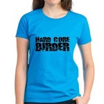 Hard Core Birder Women's Dark T-Shirt