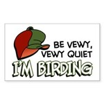 Be Vewy Quiet I'm Birding Sticker (Rectangle)