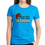 Be Vewy Quiet I'm Birding Women's Dark T-Shirt