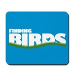 Finding Birds Mousepad