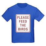 Please Feed the Birds Kids Dark T-Shirt