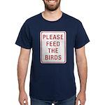 Please Feed the Birds Dark T-Shirt