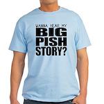 Big Pish Story Light T-Shirt